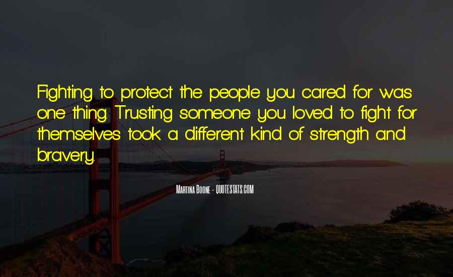 Quotes About Strength To Fight #976287