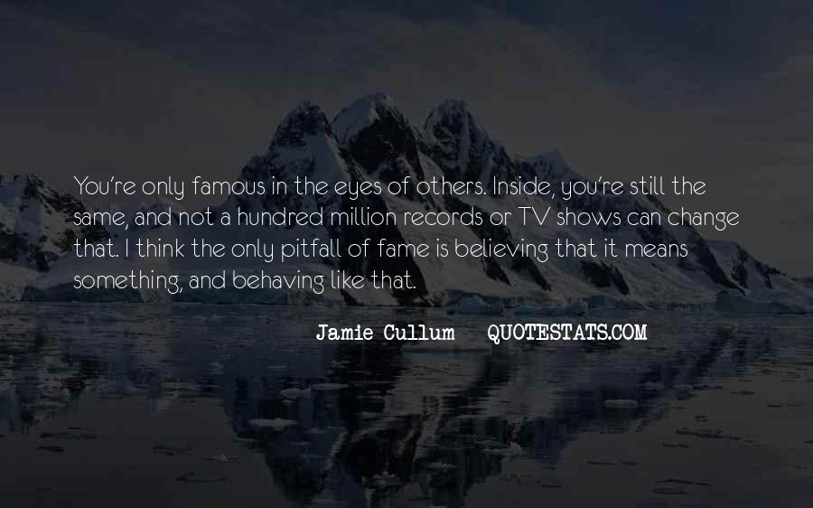 Quotes About Others Believing In You #1288137
