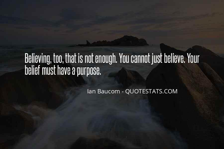 Quotes About Others Believing In You #4701