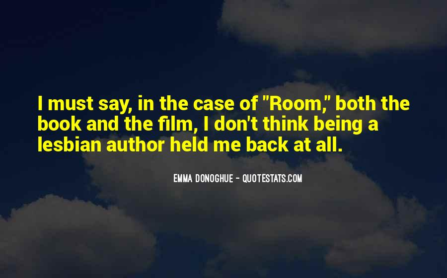 Quotes About Being Held #236178