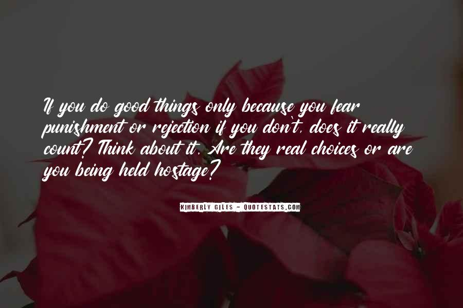 Quotes About Being Held #285427