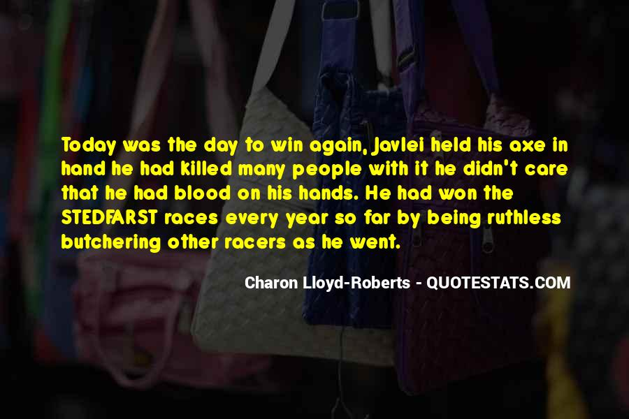 Quotes About Being Held #548194