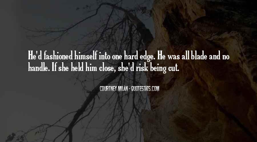 Quotes About Being Held #701275
