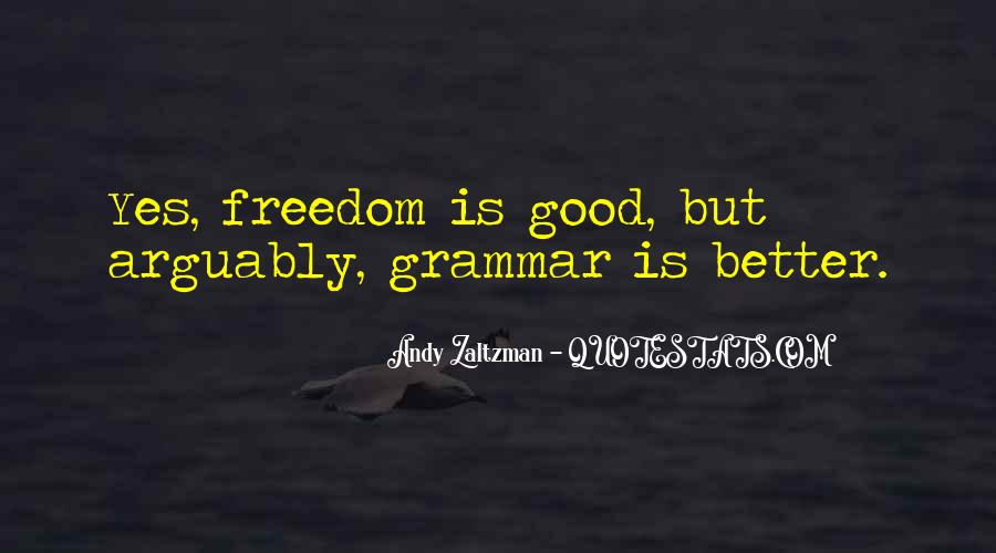 Quotes About Good Grammar #1517627