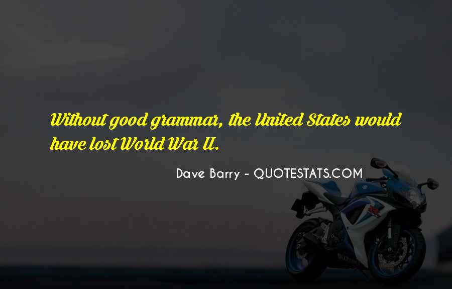 Quotes About Good Grammar #871641