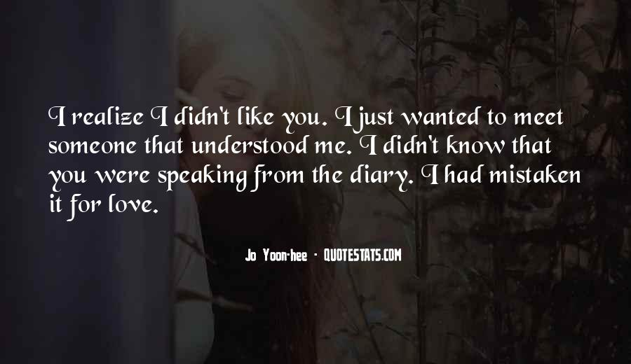 Quotes About Realizing You Like Someone #1065134