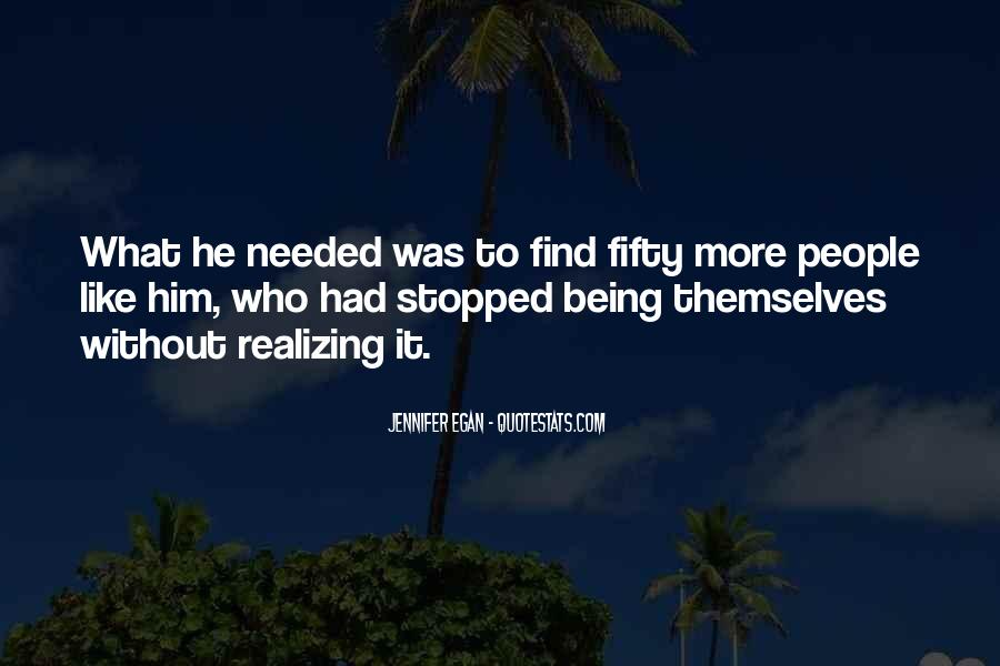 Quotes About Realizing You Like Someone #296028