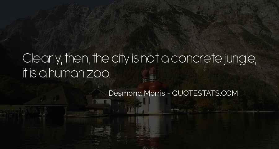 Quotes About The Concrete Jungle #1502864