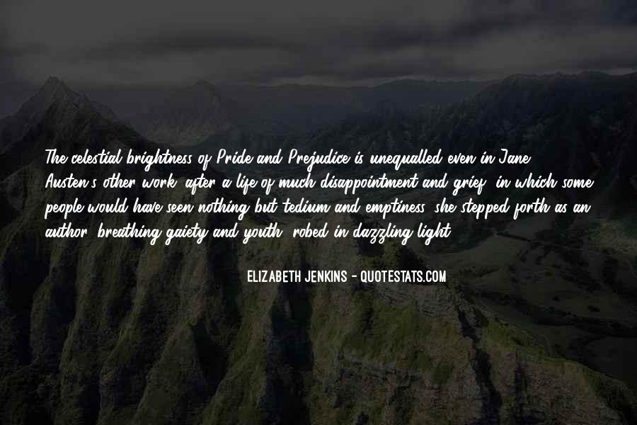 Quotes About Life From Pride And Prejudice #982870
