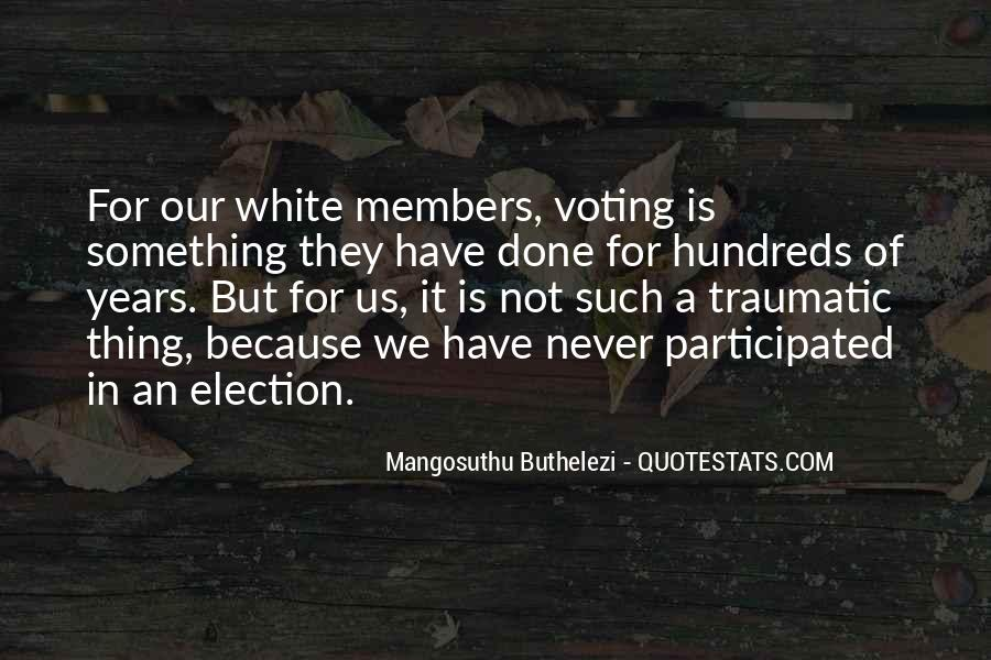 Quotes About Election And Voting #1236659