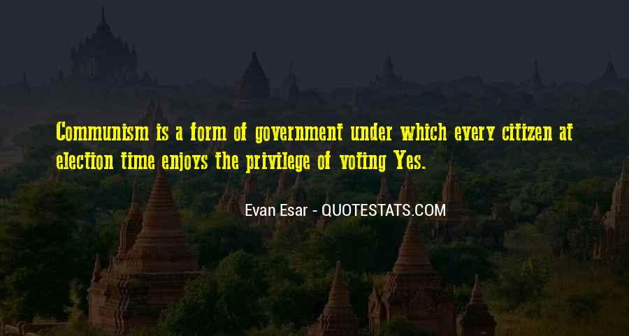 Quotes About Election And Voting #1262966
