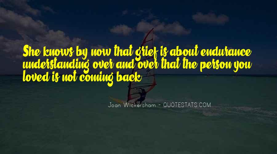 Quotes About Not Loved Back #1220320