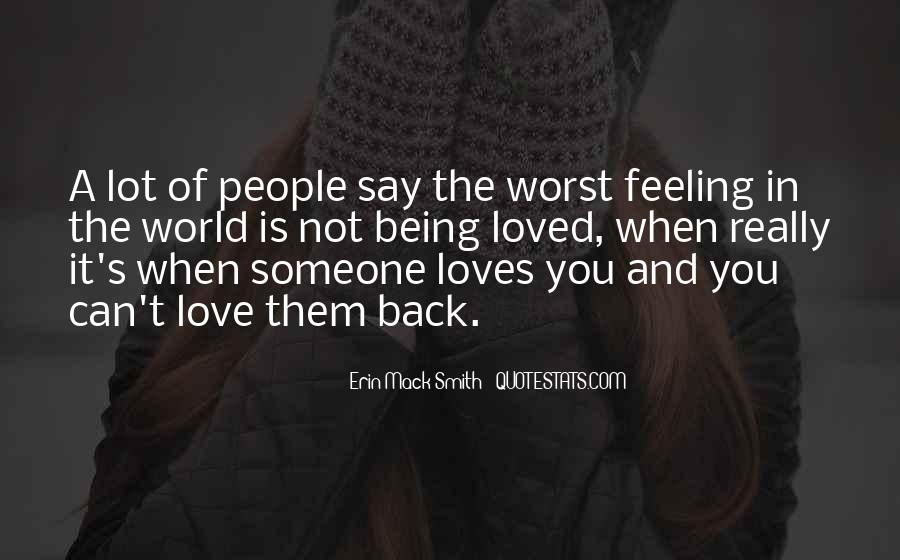 Quotes About Not Loved Back #1734763