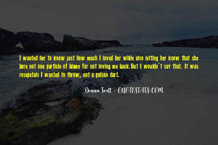 Quotes About Not Loved Back #328424