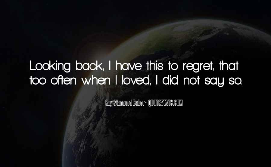Quotes About Not Loved Back #772669