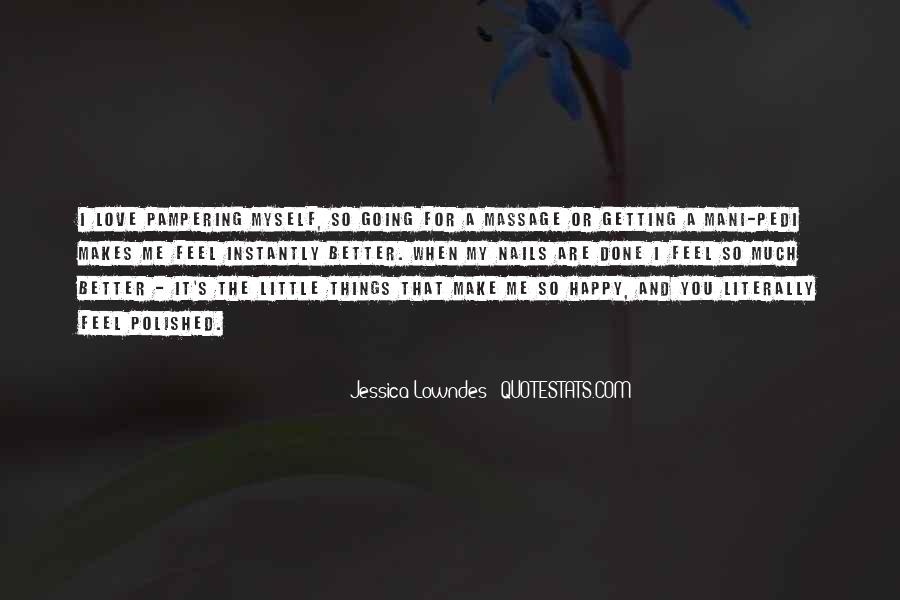 Top 100 Quotes About You Make Me Happy Famous Quotes Sayings
