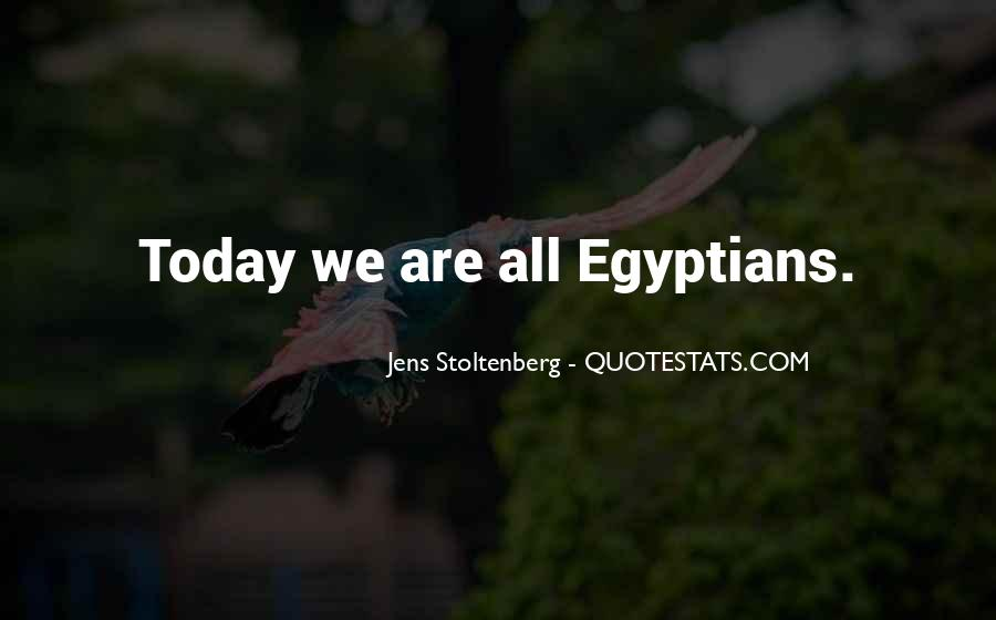 Quotes About Egyptian Revolution #1728404