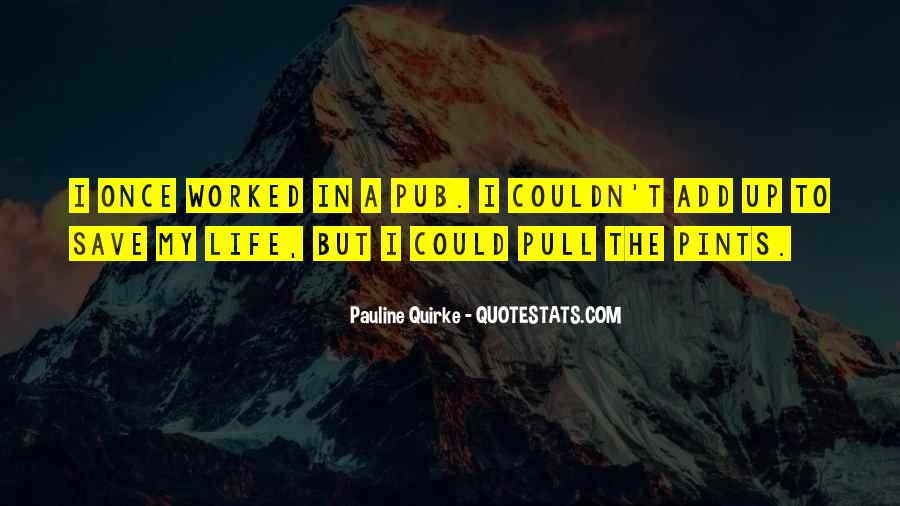 Quotes About Pubs #579288