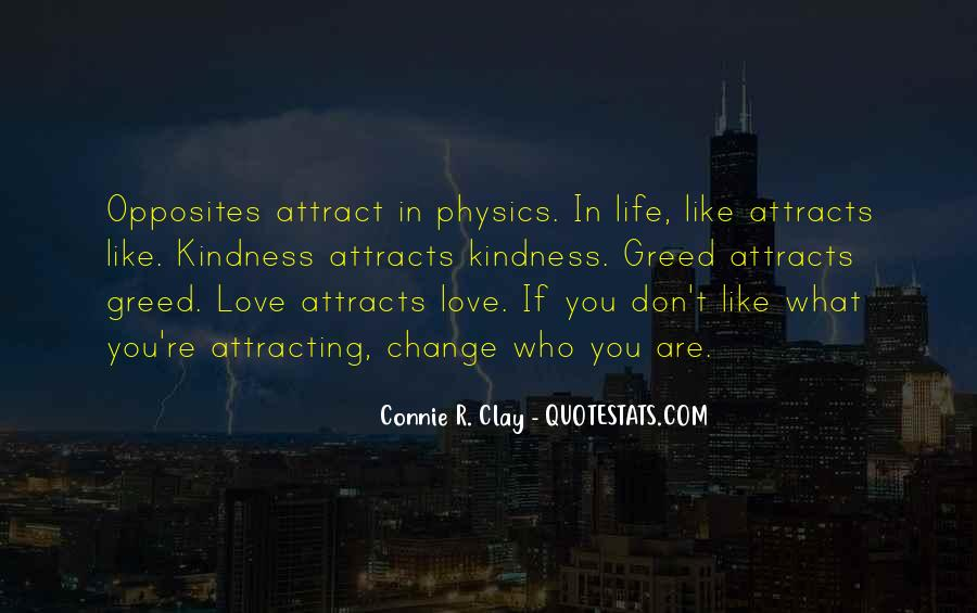 Quotes About Attracting What You Are #1322719