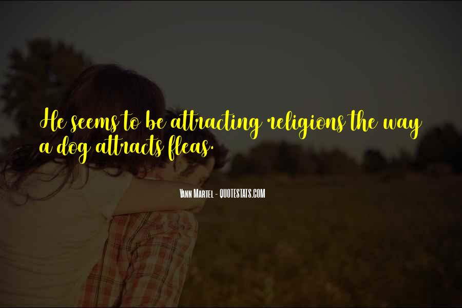 Quotes About Attracting What You Are #245789