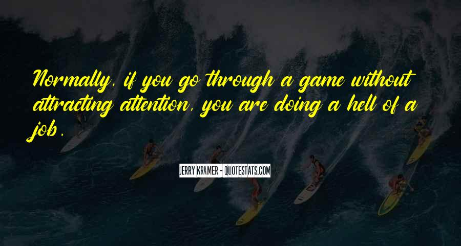 Quotes About Attracting What You Are #352981