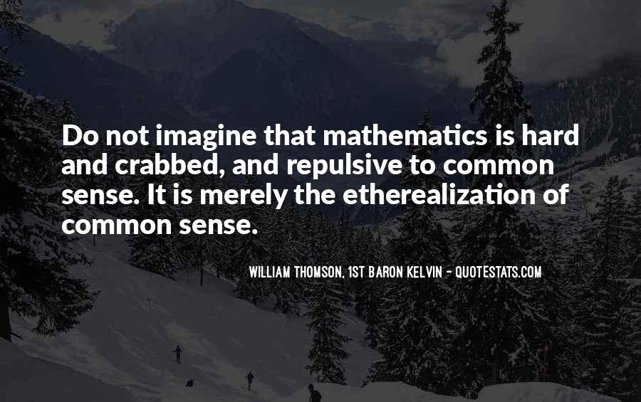 Quotes About Mathematics And Science #602173