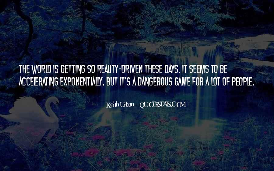 Quotes About The Most Dangerous Game #344714