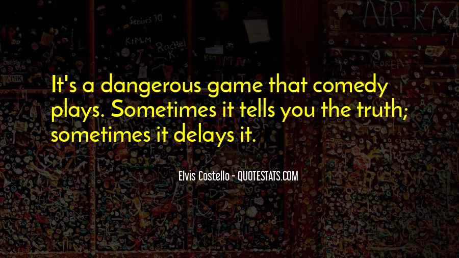 Quotes About The Most Dangerous Game #394887