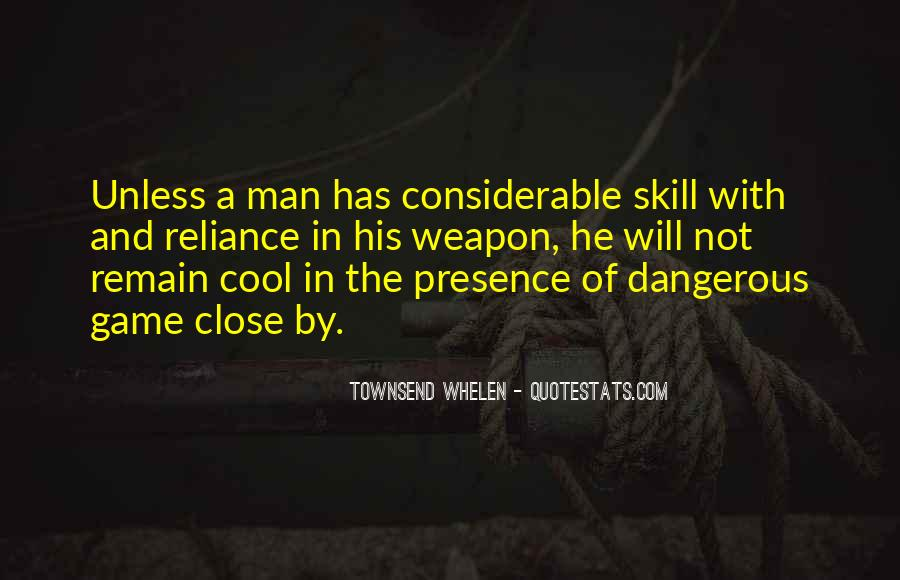 Quotes About The Most Dangerous Game #396563