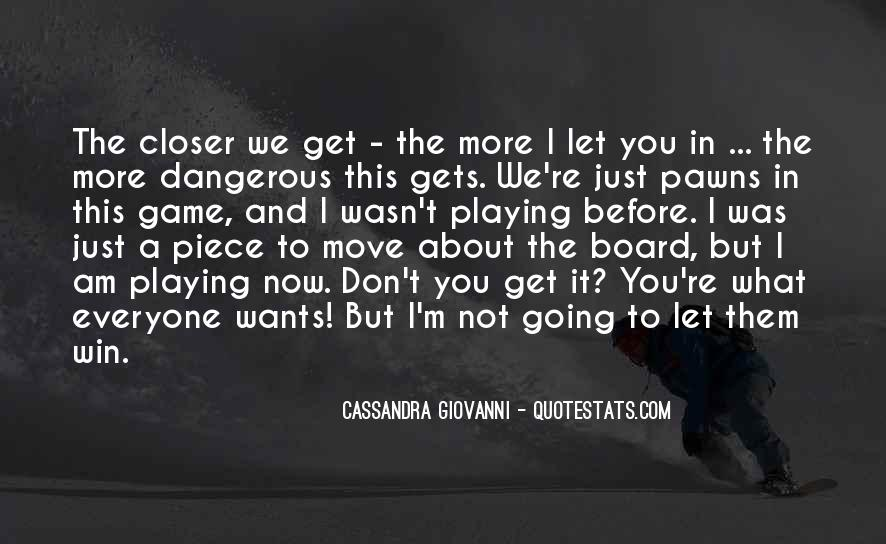 Quotes About The Most Dangerous Game #428432