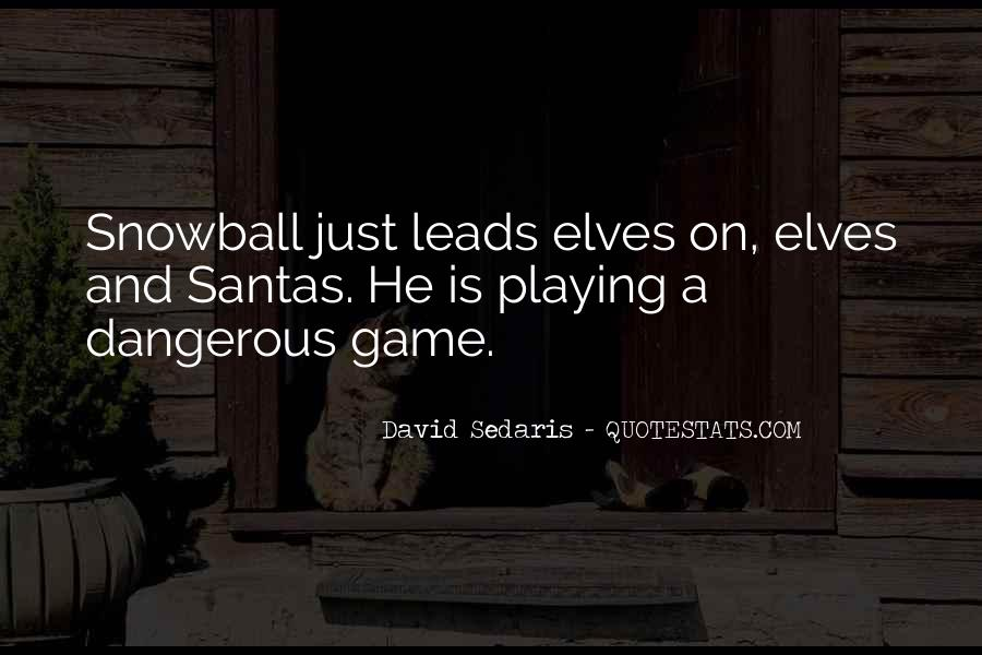 Quotes About The Most Dangerous Game #579846