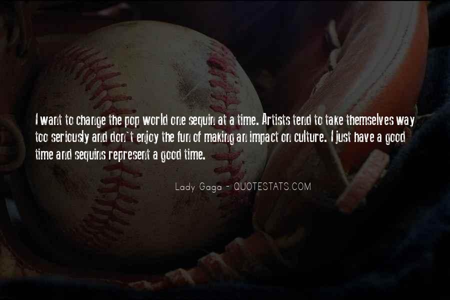 Quotes About Making An Impact On The World #174506