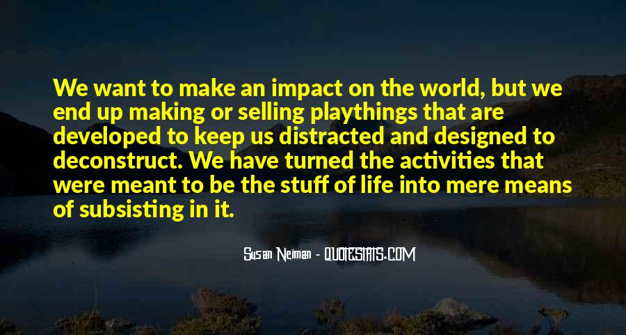 Quotes About Making An Impact On The World #913751