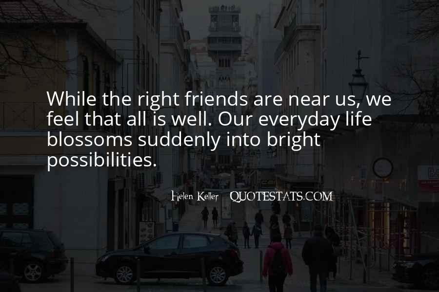 Quotes About Friends Near And Far #1068072