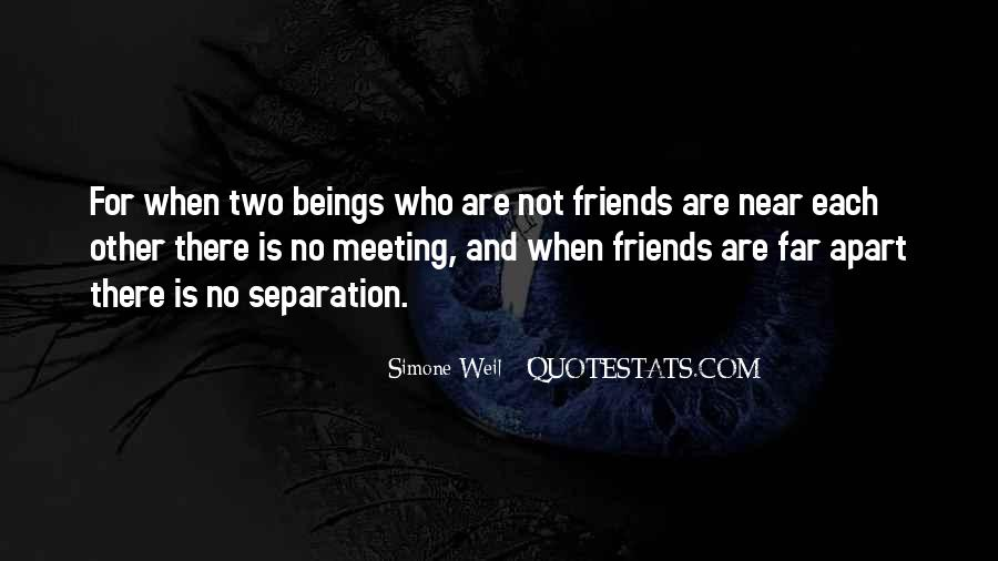 Quotes About Friends Near And Far #1401308