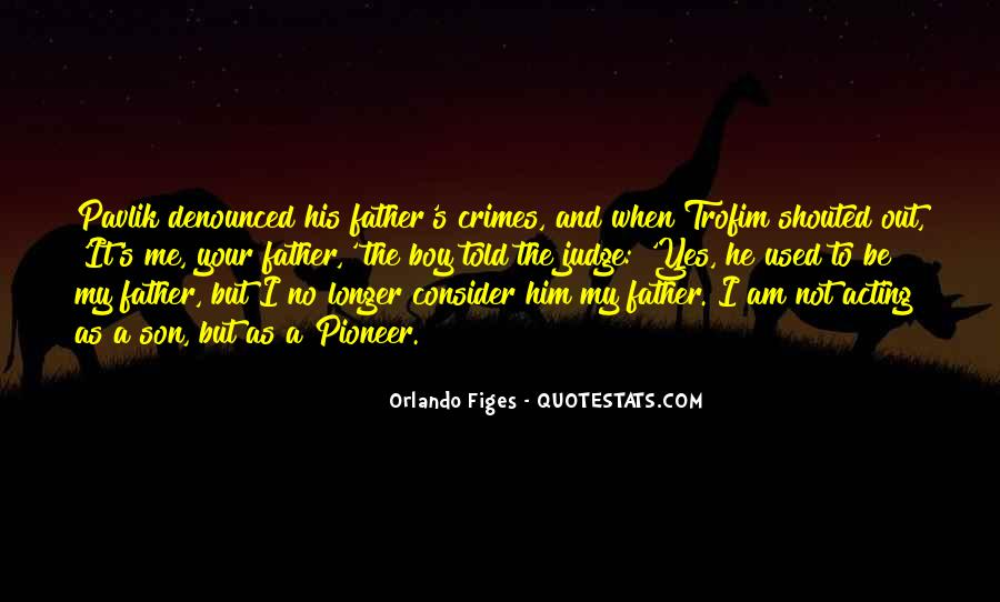 Quotes About A Father And Son #404982