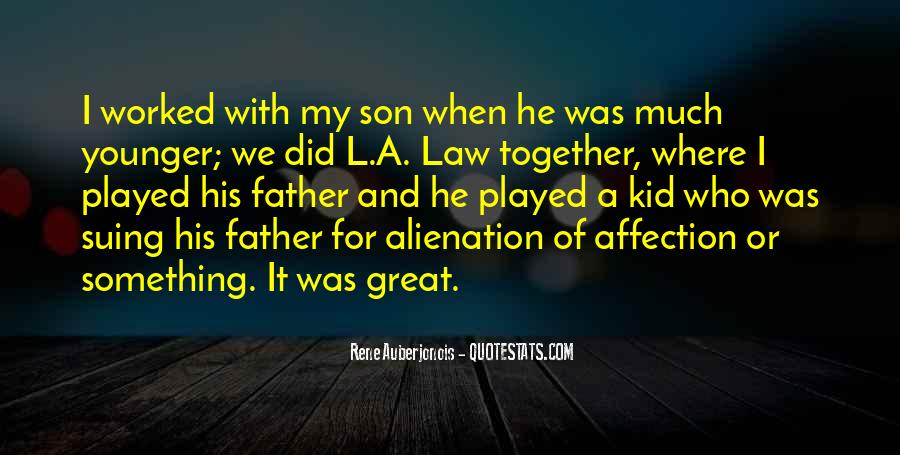 Quotes About A Father And Son #657064