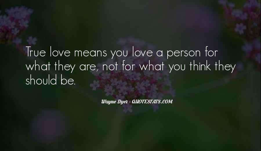 Quotes About What True Love Means #1212986