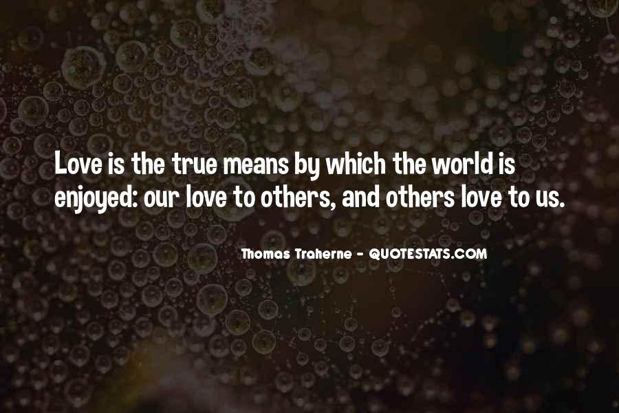 Quotes About What True Love Means #1452586