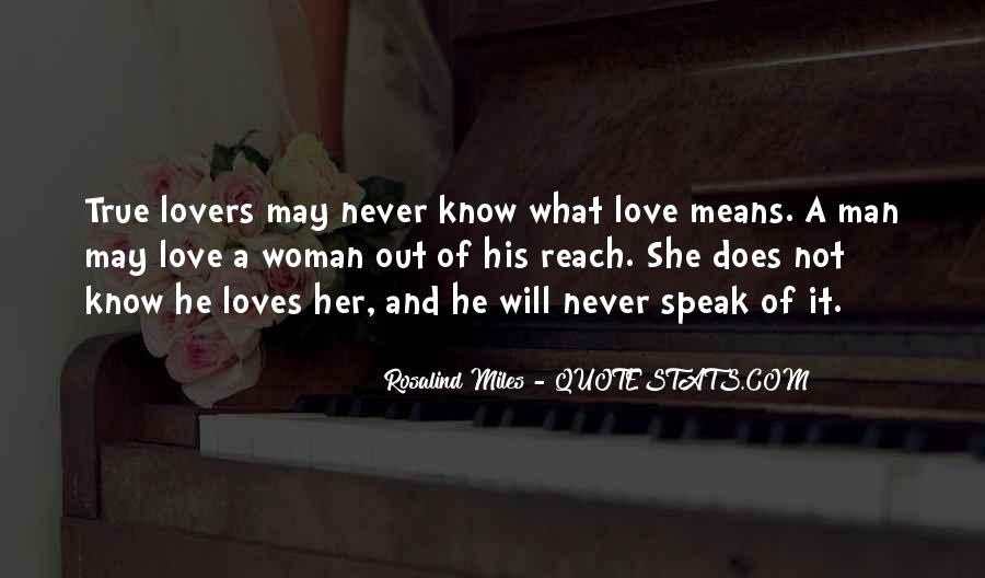 Quotes About What True Love Means #1817584