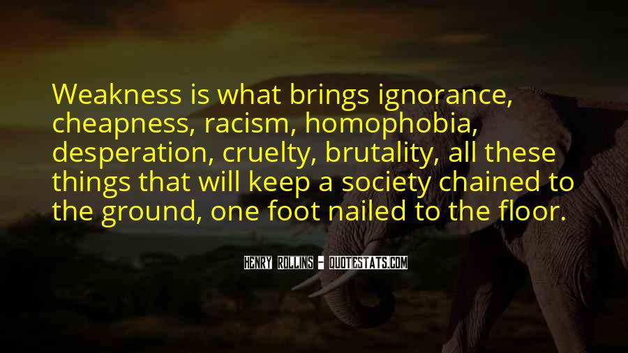 Quotes About Racism And Ignorance #1444745