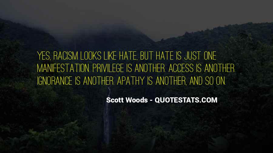 Quotes About Racism And Ignorance #1727197