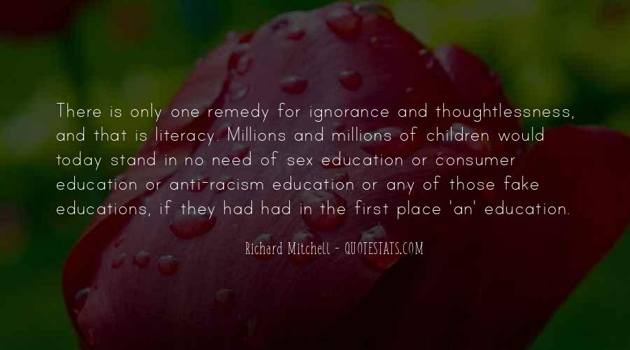 Quotes About Racism And Ignorance #1817324