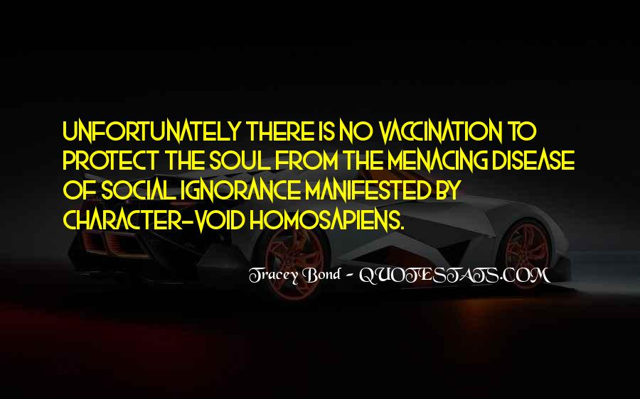 Quotes About Racism And Ignorance #249963