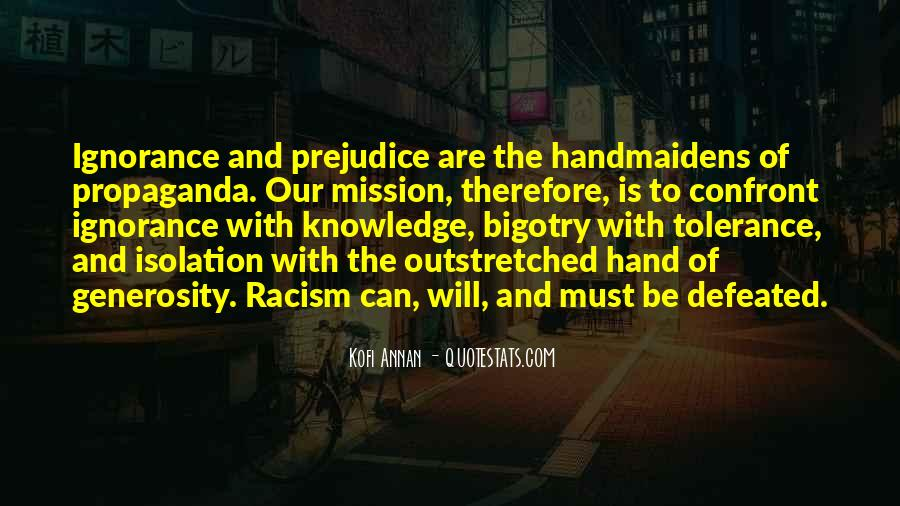 Quotes About Racism And Ignorance #383049