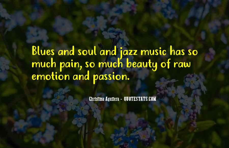 Quotes About Raw Passion #1542457