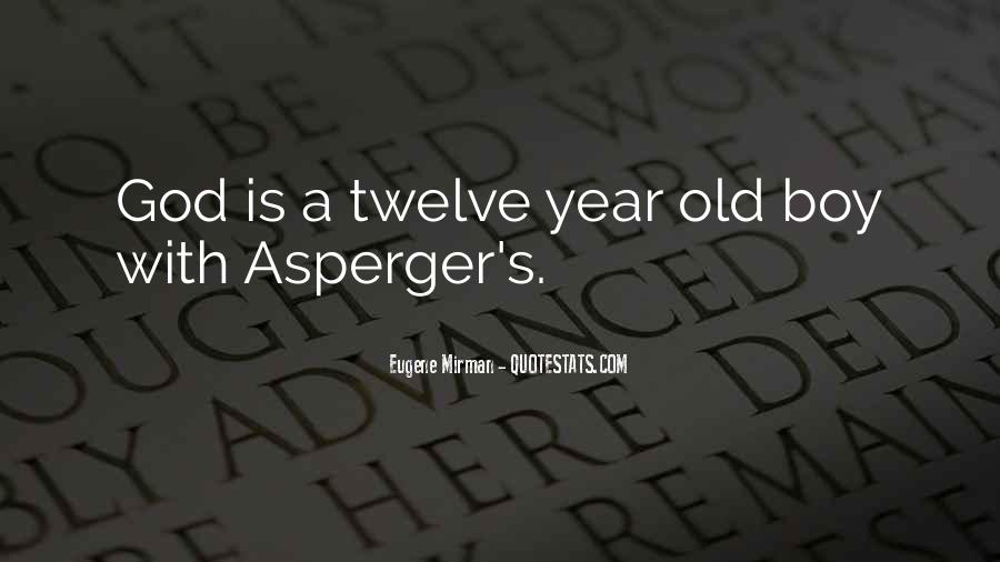 Quotes About Aspergers #1116920