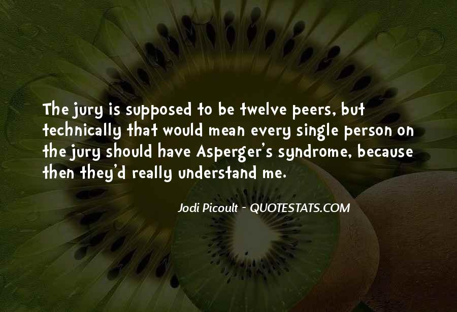 Quotes About Aspergers #207344