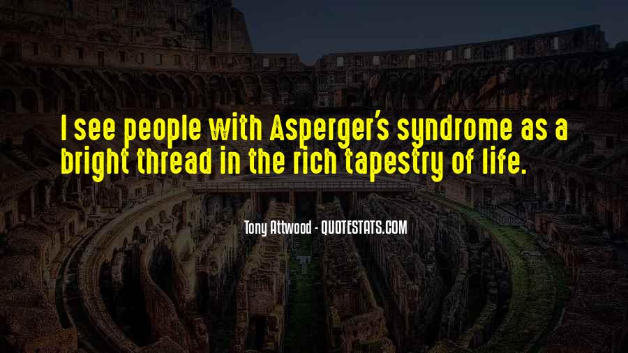Quotes About Aspergers #888119