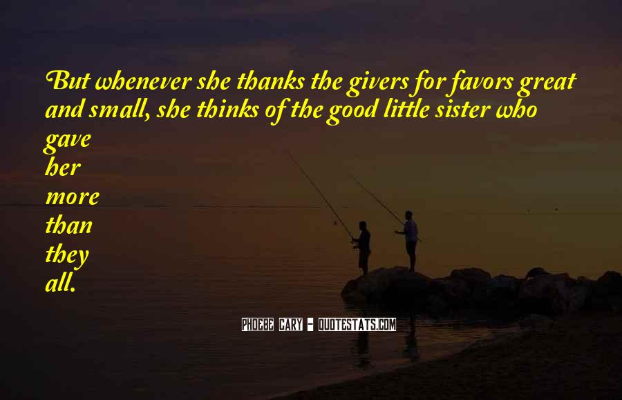 Quotes About Having A Little Sister #178324